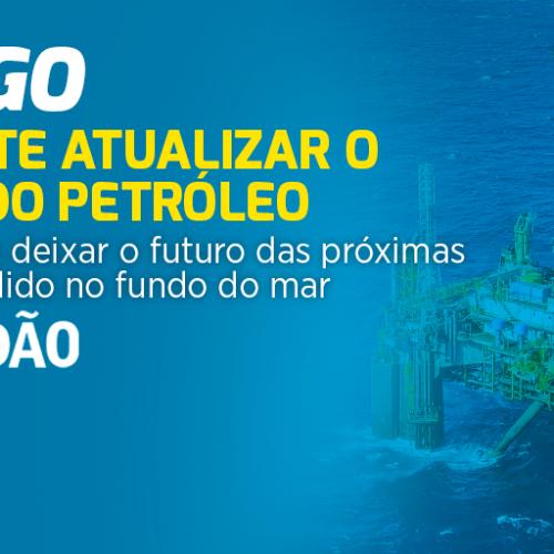 É urgente atualizar o regime do petróleo