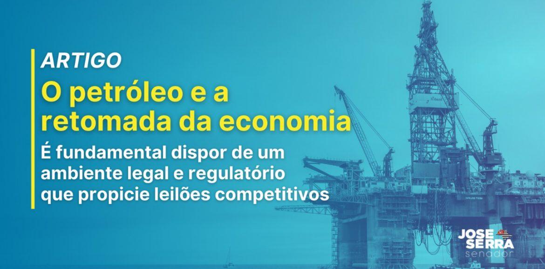O petróleo e a retomada da economia